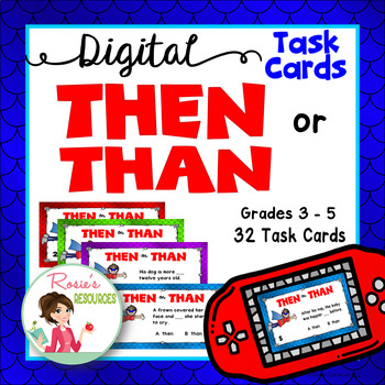 Then or Than - Digital Task Cards