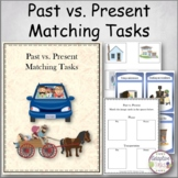 Past vs. Present Matching Tasks