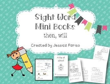 Then, will Sight Word Mini Book