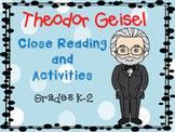 Theodor Geisel - A Dr. Seuss Close Read and Activities