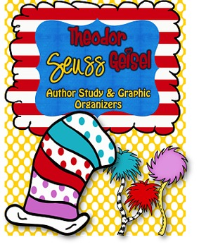 Theodor Seuss Geisel Author Study **READ ACROSS AMERICA DAY**