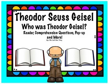 Theodor Seuss Geisel--Who was he? A biography and more!