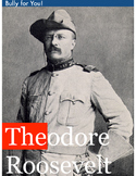 Theodore Roosevelt Differentiated Unit