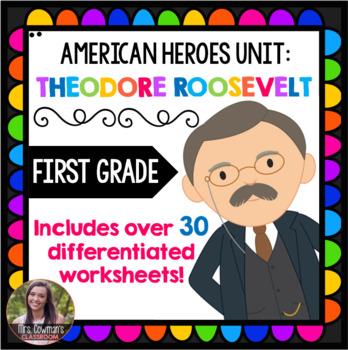 First Grade Theodore Roosevelt Mega Packet
