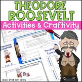 Theodore Roosevelt Activities (First Grade)