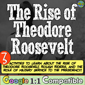 Theodore Roosevelt, Rough Riders, & Military Service: 3 Activities for Teddy!