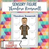 Theodore Roosevelt Sensory Figure Example