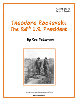 Theodore Roosevelt: The 26th U.S. President