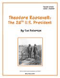 Theodore Roosevelt: The 26th U.S. President