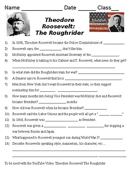 Theodore Roosevelt : The Roughrider Video Questions