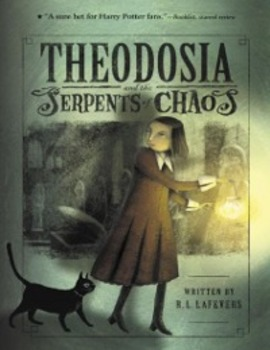 Theodosia and the Serpents of Chaos Literature Study (Ancient Egypt Tie-In)