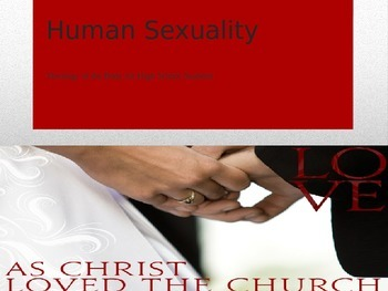 Theology of the Body: Human Sexuality for Teens