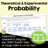 Algebra 2: Theoretical and Experimental Probability