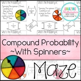 Theoretical Probability of Compound Events Maze - With Spinners