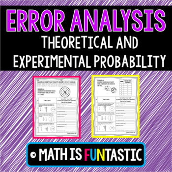 Theoretical and Experimental Probability Error Analysis