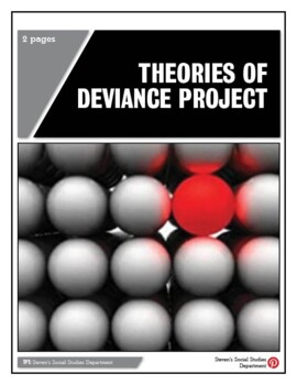 Theories of Deviance Project