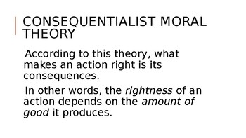 Theories of Morality; Lecture Slides for Ethics Class; Philosophy, Morals