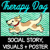 Therapy Dog - Social Script, Rules Poster, Visual Cards