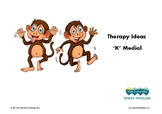 Therapy Ideas for 'K' Medial
