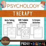 Therapy - Psychology Interactive Note-taking Activities