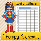 Therapy SCHEDULE: Speech Therapy, Occupational Therapy, Physical Therapy