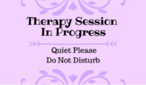 Therapy Session in Progress Sign