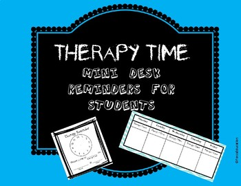 Therapy time!  Small desk reminders for students