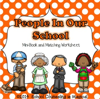 People in Our School (mini-booklet and matching worksheets)
