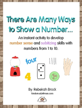 There Are Many Ways to Show a Number: Subitizing and Devel