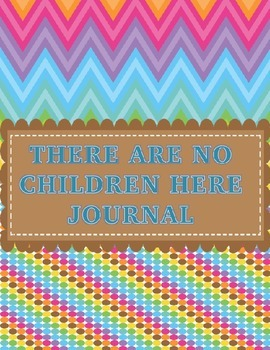 There Are No Children Here Journal