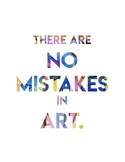 There Are No Mistakes in ART!
