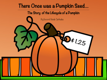 There Once was a Pumpkin Seed...An Informational Flap book.