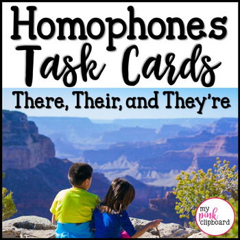 Homophones Task Cards - There/Their/They're - CCSS & TEKS Aligned