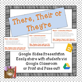 There, Their, or They're - Paperless-Digital Google Lesson - CCSS L.5.3