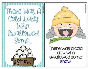There Was A Cold Lady Who Swallowed Some Snow