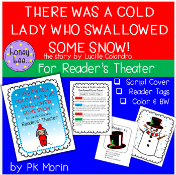 There Was A Cold Lady Who Swallowed Some Snow!  Readers Theater