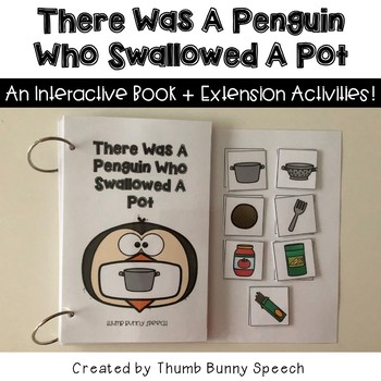 There Was A Penguin Who Swallowed A Pot - Interactive Book + Activities