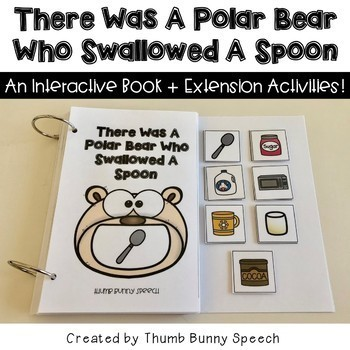There Was A Polar Bear Who Swallowed A Spoon - Interactive Book + Activities