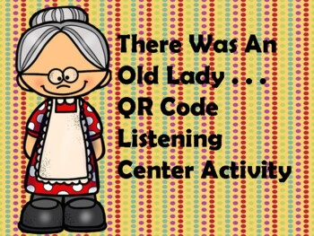 There Was An Old Lady - 12 QR Codes for Listening Center