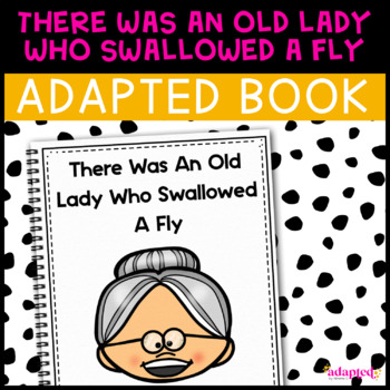 There Was An Old Lady: Adapted Book for Early Childhood Special Education