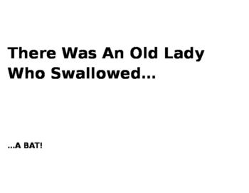 There Was An Old Lady Who Swallowed...
