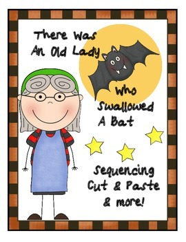 There Was An Old Lady Who Swallowed A Bat Literacy Center Sequence