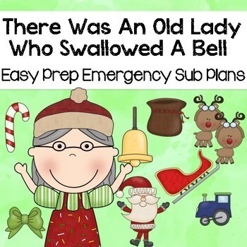 There Was An Old Lady Who Swallowed A Bell- December Sub Plans