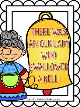 There Was An Old Lady Who Swallowed A Bell Emergent Reader and Re-tell pieces
