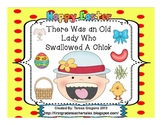 There Was An Old Lady Who Swallowed A Chick  Everything you need!