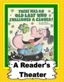 There Was An Old Lady Who Swallowed A Clover --  A Reader's Theater