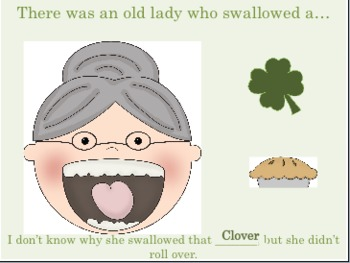 There Was An Old Lady Who Swallowed A Clover: An INTERACTIVE Activity