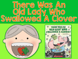 There Was An Old Lady Who Swallowed A Clover Literacy Pack