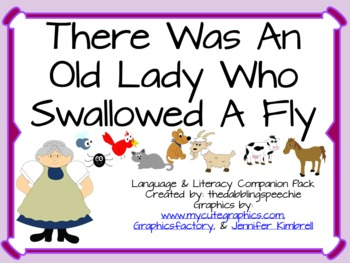 There Was An Old Lady Who Swallowed A Fly Speech & Language Companion Pack