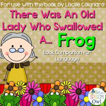 There Was An Old Lady Who Swallowed A Frog: Book Companion
